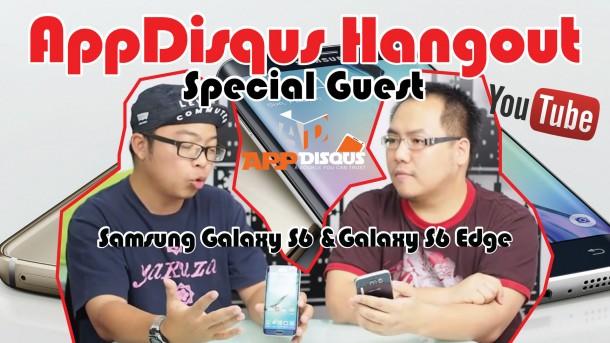 AD Hangout #55 : Samsung Galaxy S6 & Galxy S6 Edge